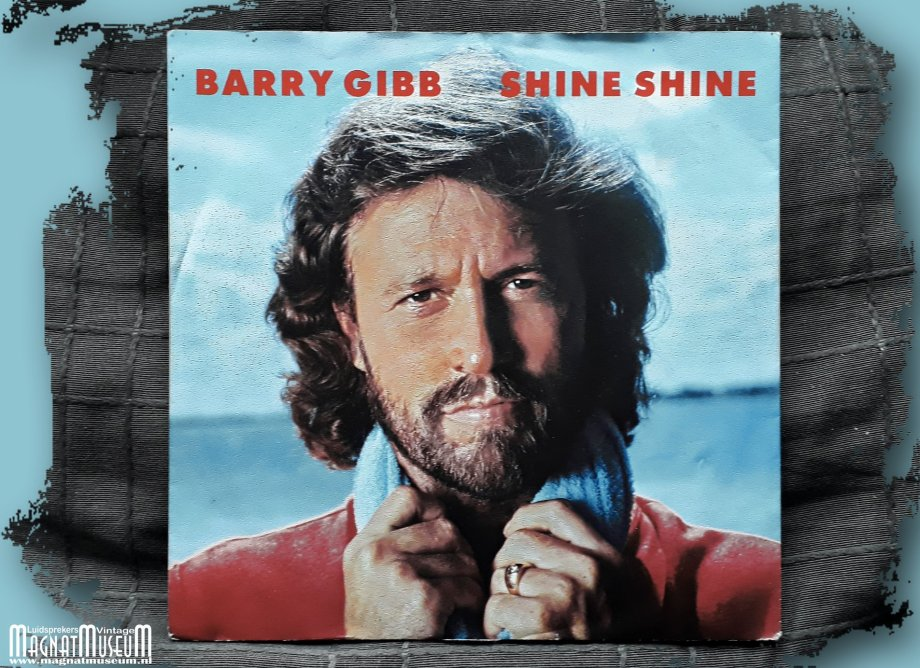 Barry Gibb - Shine Shine.jpg